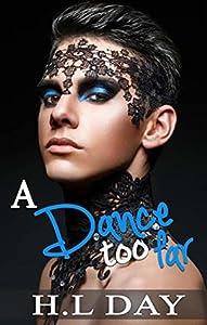 A Dance Too Far (Too Far #1)