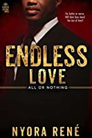 Endless Love (All or Nothing Book 3)