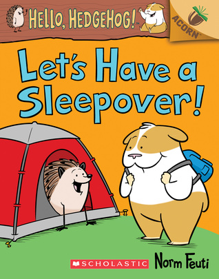 Let's Have a Sleepover! by Norm Feuti
