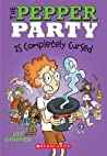 The Pepper Party Is Completely Cursed (The Pepper Party #3)