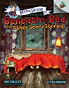 Beneath the Bed and Other Scary Stories (Mister Shivers)