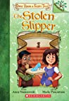 The Stolen Slipper: A Branches Book (Once Upon a Fairy Tale #2)