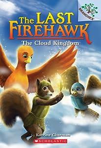 The Cloud Kingdom (The Last Firehawk #7)