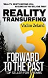 Reality Transurfing 3. Forward to the Past (Reality Transurfing Series)