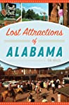 Lost Attractions of Alabama