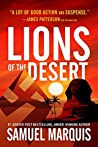 Lions of the Desert: A True Story of WWII Heroes in North Africa (World War Two Series, #4)