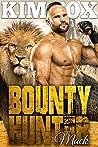 Bounty Hunter: Mack (The Clayton Rock Bounty Hunters of Redemption Creek Book 4)