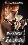Buying Charlotte (Buying the Virgin, #1-24)