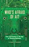 Who's Afraid of AI? by Thomas Ramge
