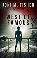 West of Famous (Compass Crimes Book 3)