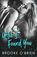 Until I Found You (Heart's Compass, #3)
