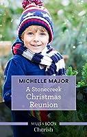 A Stonecreek Christmas Reunion (Maggie & Griffin Book 3)