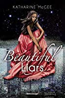 Geliebte Feindin (Beautiful Liars, #3)