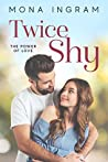 Twice Shy (The Power of Love, #1)
