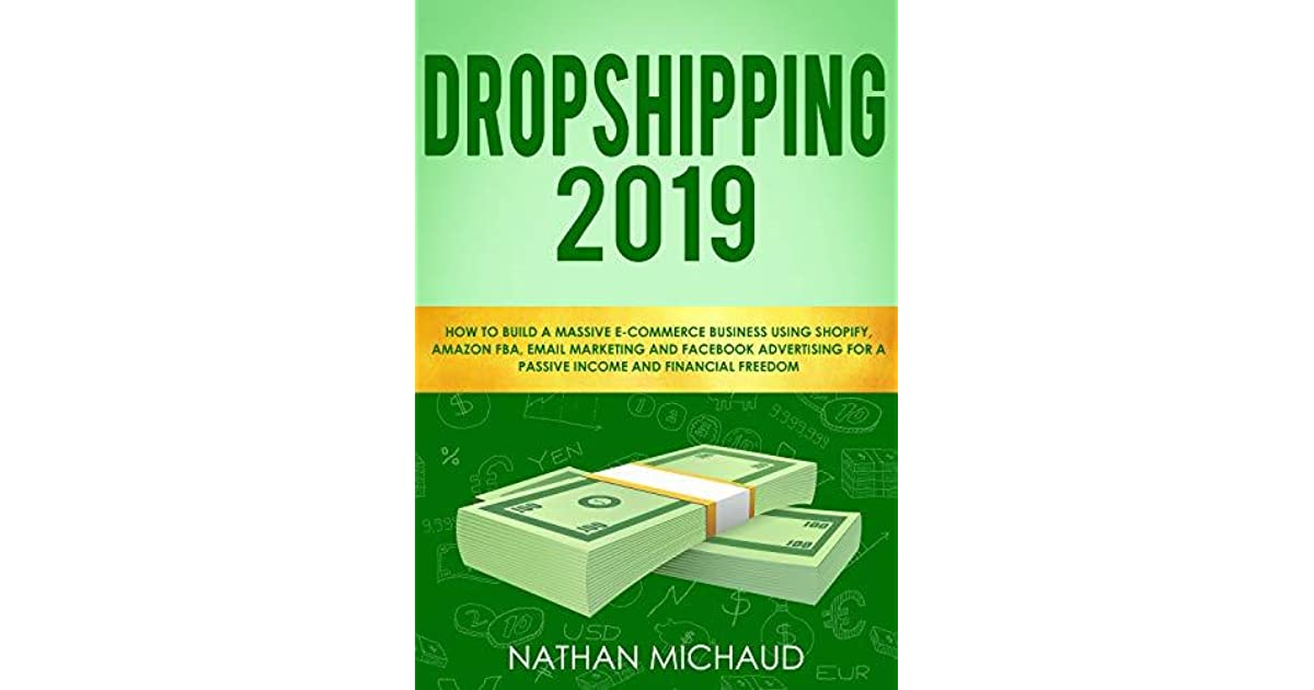 Dropshipping 2019: How to Build A Massive E-Commerce