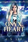 Onyx: Heart (Onyx, #2)