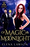 Of Magic and Moonlight (Arcane Arts Academy, #2)