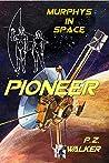 Pioneer: Murphys In Space