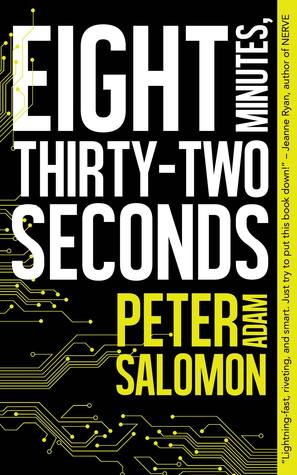 Eight Minutes, Thirty-Two Seconds by Peter Adam Salomon