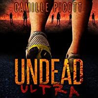 Undead Ultra (Undead Ultra #1)