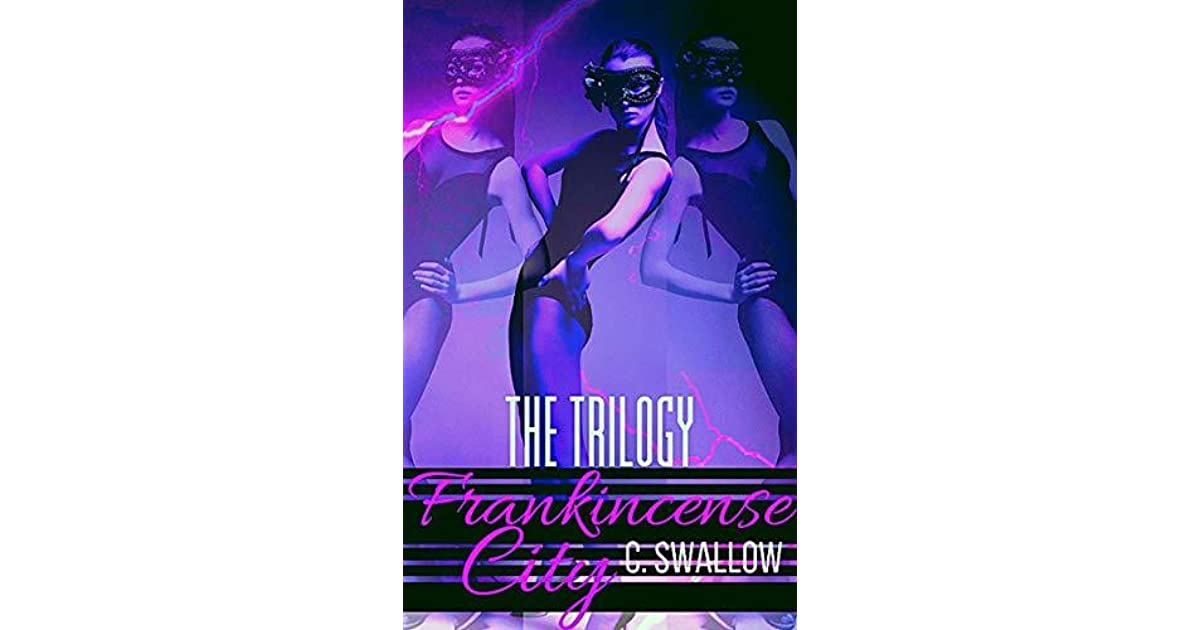 FC Series Trilogy by C  Swallow