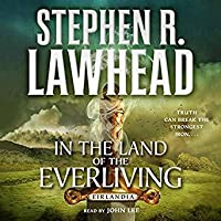 In the Land of the Everliving: Eirlandia, Book Two
