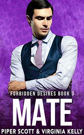 Mate (Forbidden Desires #3)