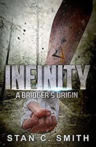Infinity: A Bridger's Origin (Bridgers, #0)