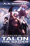 Talon the Raider (Tales of Talon, #2)