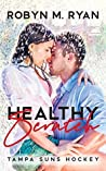 Healthy Scratch (Tampa Suns Hockey #1)