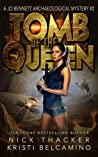 Tomb of the Queen  (Jo Bennett Archeological Mystery #2)