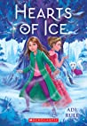 Hearts of Ice by Adi Rule