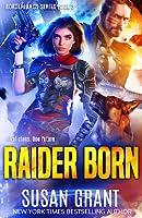 Raider Born (Borderlands, #3)