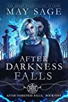 After Darkness Falls (After Darkness Falls, #1)