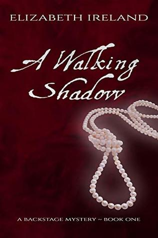 A Walking Shadow (Backstage Mystery #1)