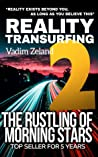 Reality Transurfing 2: The Rustling Of The Morning Stars (Reality Transurfing Series)