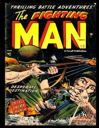 The Fighting Man #5: Golden Age War Comic 1953 - Thrilling Battle Adventures!
