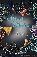 Seven Malas: A Love Story