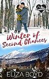 Winter of Second Chances (True Love, AZ #2)