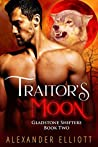 Traitor's Moon (Gladstone Shifters, #2)