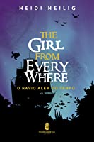 The Girl From Everywhere - O Navio Além do Tempo