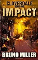Impact: A Post-Apocalyptic Survival series (Cloverdale)