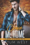 Chase Me Home (A Bridge to Abingdon #3)