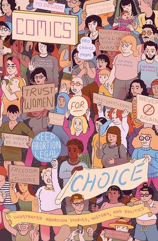 Comics for Choice by Hazel Newlevant