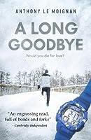 A Long Goodbye