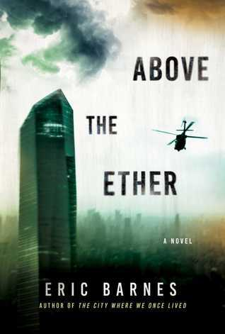 Above the Ether: A Novel