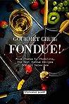 Gourmet Grub: Fon...