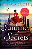 Summer of Secrets: A riveting and heart-breaking novel about dark secrets and dangerous romances