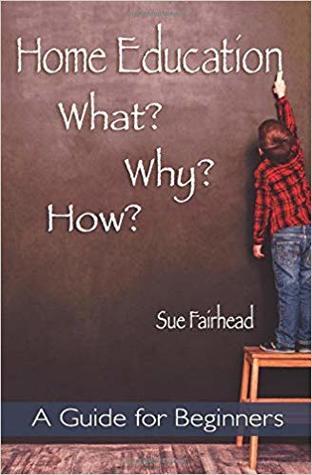 Home Education by Sue Fairhead