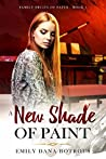 A New Shade of Paint (Family Fruits of Faith Book 1)
